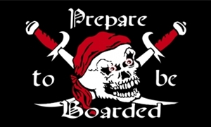 Image of   Prepare To Be Boarded - Pirat Flag (90x150cm)