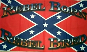 Image of   Rebel Born Rebel Bred Flag (90x150cm)