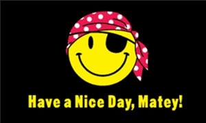 Image of   Have A Nice Day Matey Flag (90x150cm)