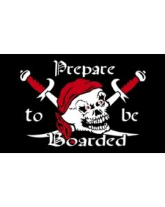 Prepare To Be Boarded - Pirat Flag (90x150cm)