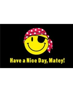 Have A Nice Day Matey Flag (90x150cm)